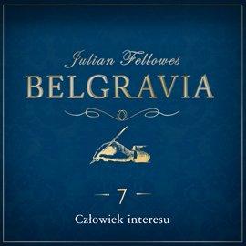 Belgravia. Odcinek 7 - Audiobook (Książka audio MP3) do pobrania w całości w archiwum ZIP