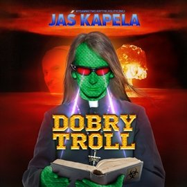 Dobry troll - Audiobook (Książka audio MP3) do pobrania w całości w archiwum ZIP