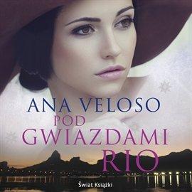Pod gwiazdami Rio - Audiobook (Książka audio MP3) do pobrania w całości w archiwum ZIP
