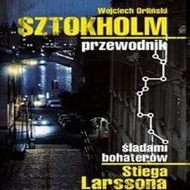 Sztokholm Stiega Larrsona - Audiobook (Książka audio MP3) do pobrania w całości w archiwum ZIP