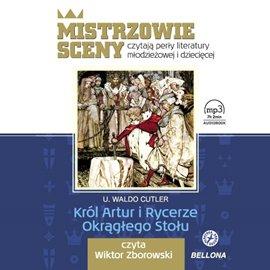 Król Artur i Rycerze Okrągłego Stołu - Audiobook (Książka audio MP3) do pobrania w całości w archiwum ZIP
