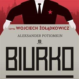BIURKO - Audiobook (Książka audio MP3) do pobrania w całości w archiwum ZIP