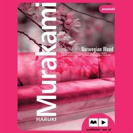 Norwegian Wood - Audiobook (Książka audio MP3) do pobrania w całości w archiwum ZIP
