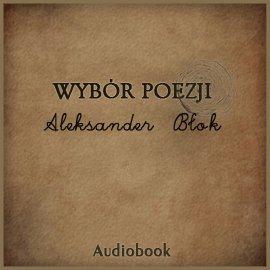 Wybór poezji - Audiobook (Książka audio MP3) do pobrania w całości w archiwum ZIP