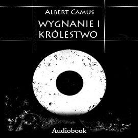 Wygnanie i Królestwo - Audiobook (Książka audio MP3) do pobrania w całości w archiwum ZIP