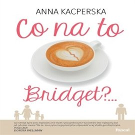 Co na to Bridget? - Audiobook (Książka audio MP3) do pobrania w całości w archiwum ZIP