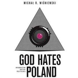 God Hates Poland - Audiobook (Książka audio MP3) do pobrania w całości w archiwum ZIP