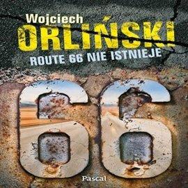 Route 66 nie istnieje - Audiobook (Książka audio MP3) do pobrania w całości w archiwum ZIP