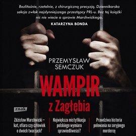 Wampir z Zagłębia - Audiobook (Książka audio MP3) do pobrania w całości w archiwum ZIP