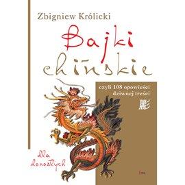 Bajki chińskie - Audiobook (Książka audio MP3) do pobrania w całości w archiwum ZIP