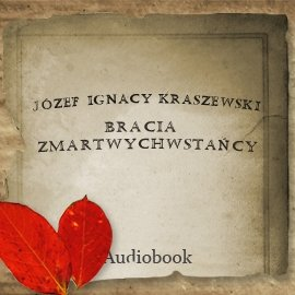 Bracia Zmartwychwstańcy - Audiobook (Książka audio MP3) do pobrania w całości w archiwum ZIP
