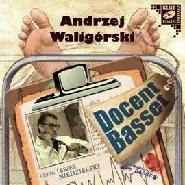 Docent Basset (Uczeń Profesora Wilczura) - Audiobook (Książka audio MP3) do pobrania w całości w archiwum ZIP