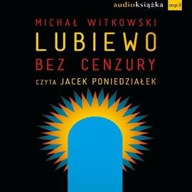 Lubiewo bez cenzury - Audiobook (Książka audio MP3) do pobrania w całości w archiwum ZIP
