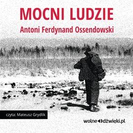 Mocni ludzie - Audiobook (Książka audio MP3) do pobrania w całości w archiwum ZIP