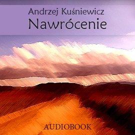 Nawrócenie - Audiobook (Książka audio MP3) do pobrania w całości w archiwum ZIP