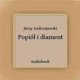 Popiół i diament - Audiobook (Książka audio MP3) do pobrania w całości w archiwum ZIP
