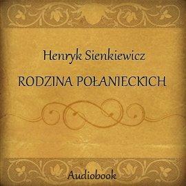 Rodzina Połanieckich - Audiobook (Książka audio MP3) do pobrania w całości w archiwum ZIP