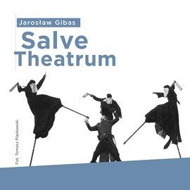 Salve Theatrum - Audiobook (Książka audio MP3) do pobrania w całości w archiwum ZIP