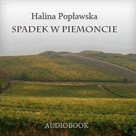 Spadek w Piemoncie - Audiobook (Książka audio MP3) do pobrania w całości w archiwum ZIP