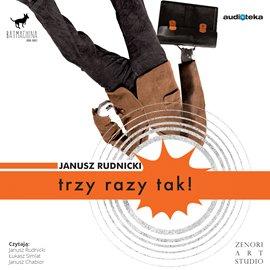 Trzy razy tak! - Audiobook (Książka audio MP3) do pobrania w całości w archiwum ZIP