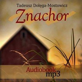 Znachor - Audiobook (Książka audio MP3) do pobrania w całości w archiwum ZIP
