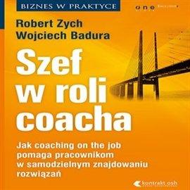 Szef w roli coacha - Audiobook (Książka audio MP3) do pobrania w całości w archiwum ZIP