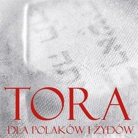 Tora dla Polaków i Żydów - Audiobook (Książka audio MP3) do pobrania w całości w archiwum ZIP