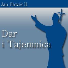 Dar i Tajemnica - Audiobook (Książka audio MP3) do pobrania w całości w archiwum ZIP
