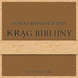 Krąg biblijny - Audiobook (Książka audio MP3) do pobrania w całości w archiwum ZIP