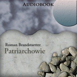 Patriarchowie - Audiobook (Książka audio MP3) do pobrania w całości w archiwum ZIP