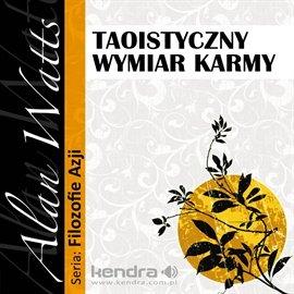 Taoistyczny wymiar karmy - Audiobook (Książka audio MP3) do pobrania w całości w archiwum ZIP