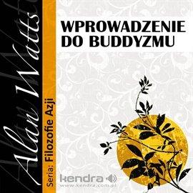 Wprowadzenie do buddyzmu - Audiobook (Książka audio MP3) do pobrania w całości w archiwum ZIP