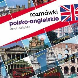 Rozmówki polsko-angielskie - Audiobook (Książka audio MP3) do pobrania w całości w archiwum ZIP