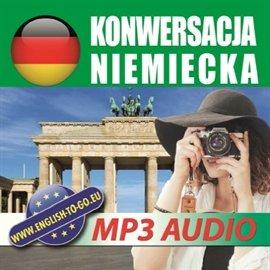 Konwersacja niemiecka - Audiobook (Książka audio MP3) do pobrania w całości w archiwum ZIP
