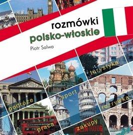 Rozmówki polsko-włoskie - Audiobook (Książka audio MP3) do pobrania w całości w archiwum ZIP