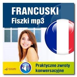 Francuski fiszki. Praktyczne zwroty konwersacyjne - Audiobook (Książka audio MP3) do pobrania w całości w archiwum ZIP
