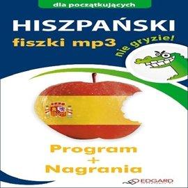 Hiszpański nie gryzie! Fiszki - Audiobook (Książka audio MP3) do pobrania w całości w archiwum ZIP