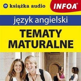 Język angielski - tematy maturalne - Audiobook (Książka audio MP3) do pobrania w całości w archiwum ZIP