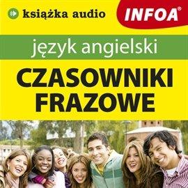 Język angielski czasowniki frazowe - Audiobook (Książka audio MP3) do pobrania w całości w archiwum ZIP