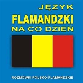 Język flamandzki na co dzień - Audiobook (Książka audio MP3) do pobrania w całości w archiwum ZIP