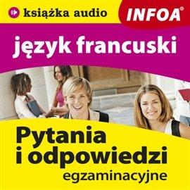 Język francuski - pytania i odpowiedzi - Audiobook (Książka audio MP3) do pobrania w całości w archiwum ZIP