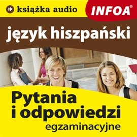 Język hiszpański - pytania i odpowiedzi - Audiobook (Książka audio MP3) do pobrania w całości w archiwum ZIP
