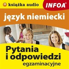 Język niemiecki - pytania i odpowiedzi - Audiobook (Książka audio MP3) do pobrania w całości w archiwum ZIP