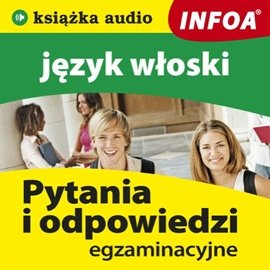 Język włoski - pytania i odpowiedzi - Audiobook (Książka audio MP3) do pobrania w całości w archiwum ZIP