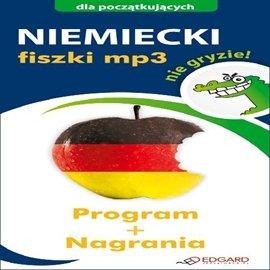 Niemiecki nie gryzie! Fiszki - Audiobook (Książka audio MP3) do pobrania w całości w archiwum ZIP