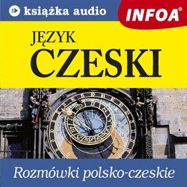 Rozmowki polsko-czeskie - Audiobook (Książka audio MP3) do pobrania w całości w archiwum ZIP