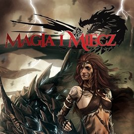 Magia i Miecz. Numer 1 - sierpień 2014 - Audiobook (Książka audio MP3) do pobrania w całości w archiwum ZIP
