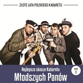 Najlepsze skecze Kabaretu Młodych Panów. Część 1 - Audiobook (Książka audio MP3) do pobrania w całości w archiwum ZIP