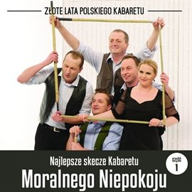 Najlepsze skecze Kabaretu Moralnego Niepokoju. Część 1 - Audiobook (Książka audio MP3) do pobrania w całości w archiwum ZIP