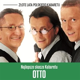 Najlepsze skecze Kabaretu OT.TO - Audiobook (Książka audio MP3) do pobrania w całości w archiwum ZIP